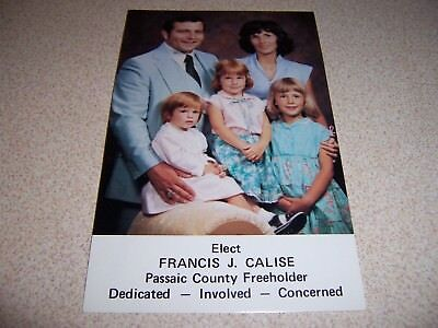 Calise (1980 FRANCIS J. CALISE PASSAIC COUNTY NJ. POLITICIAN VTG POSTCARD)