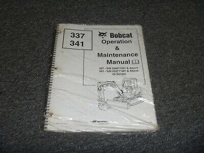 Bobcat Ir 337 341 Mini Excavator G Series Owner Operator Maintenance Manual