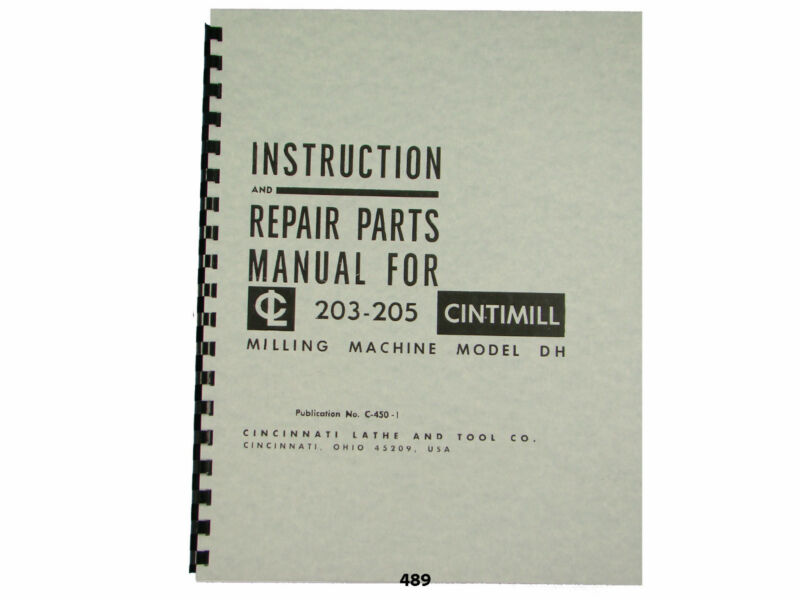 Cincinnati Cintimill 203-205 Model DH Instruction & Repair Parts Manual *489