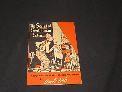 B&O Railroad Secret of Switchman Sam Trains Track People Book by Uncle Bob (m223