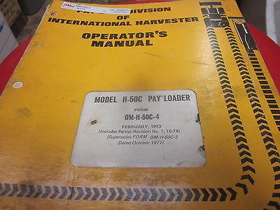 International Model H-50c Pay Loader Operators Manual