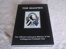 """THE MAGPIES """" THE OFFICIAL CENTENARY HISTORY OF COLLINGWOOD """" Howrah Clarence Area Preview"""