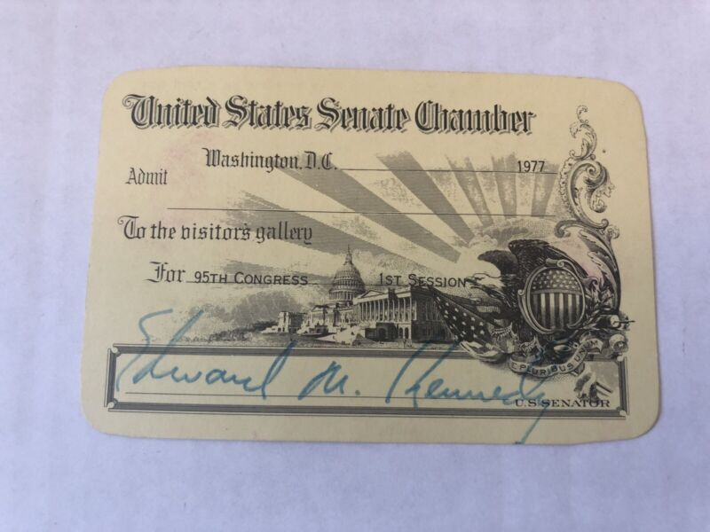 VINTAGE 1977 UNITED STATES SENATE CHAMBER PASS SIGNED BY TED KENNEDY RARE