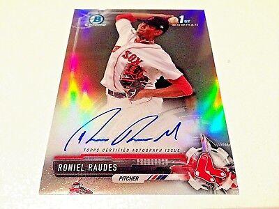Roniel Raudes 2017 Bowman Chrome 1st Bowman Refractor RC Autograph #/499 Red Sox