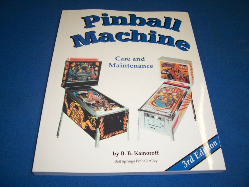 Pinball Machine CARE and MAINTENANCE Manual Book Guide 3rd Edition Brand New