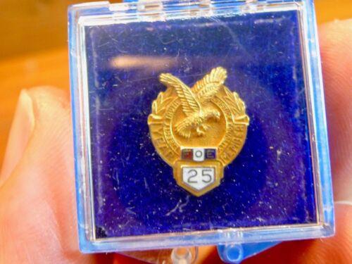 Vintage 1/10 10K  Screw Back Lapel Pin FOE, FRATERNAL ORDER OF EAGLES 25 Years