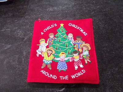 A Childs Christmas Around the World Soft Cloth Book for Children, and Babies (Christmas Clothing For Children)