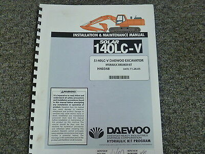 Daewoo 140lc-v Excavator Hydraulic Breaker Kit Installation Maintenance Manual