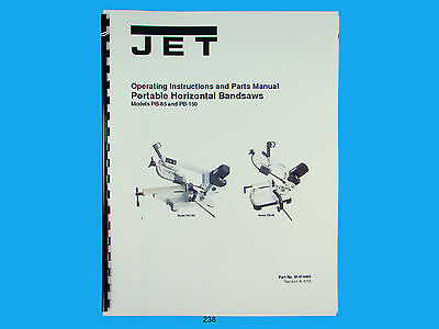 Jet Pb-85 Pb-150 Horizontal Band Saw Operators Parts List Manual 238