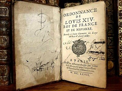 1667 ORDINANCES OF LOUIS XIV KING OF FRANCE AND NAVARE