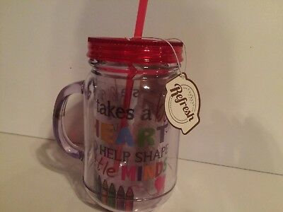 Teacher 20oz insulated mason Jar straw It takes Big Heart to Shape Little Minds
