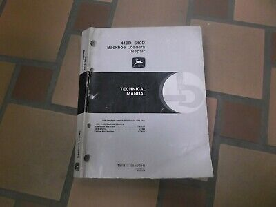 John Deere 410d 510d Backhoe Loader Technical Shop Service Repair Manual Tm1513