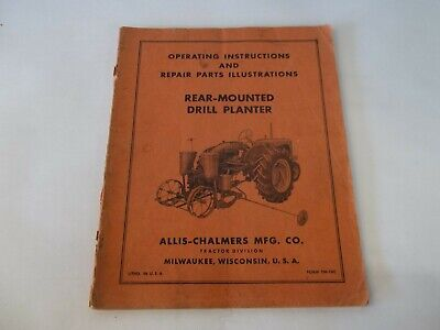 Allis Chalmers Rear-mounted Drill Planter Operating Repair Parts Manual
