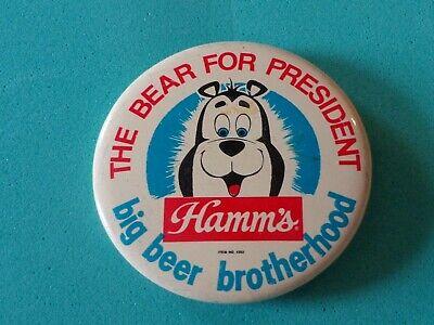 The Bear For President Hamm's Beer Pin Vtg Promo Pinback Tin Button Licensed Tm