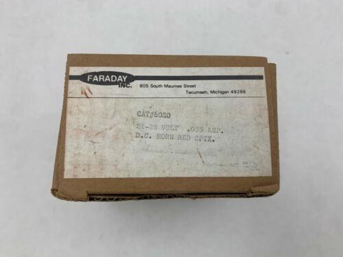 Faraday 6020 NIB 21-28V .035A D.C. Horn Red SPTX See Pics #A90