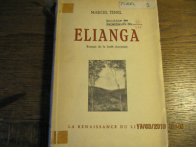 Elianga - Roman de la forêt iturienne TINEL 1956