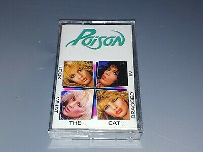 POISON - LOOK WHAT THE CAT DRAGGED IN - CASSETTE 1986 - Tested 80's Rock (The 80's Look)