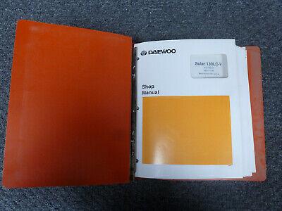 Doosan Daewoo Solar 130lc V Excavator Shop Service Repair Manual Sn 0001 Up