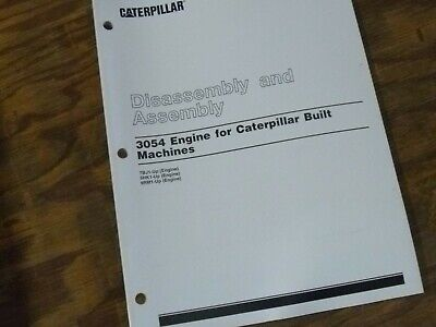 Caterpillar Cat 3054 Engine Disassembly Assembly 424d 428d Backhoe Loader Manual