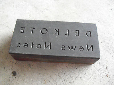 Vintage Delkote News Notes Wood Metal Letterpress Print Block Stamp