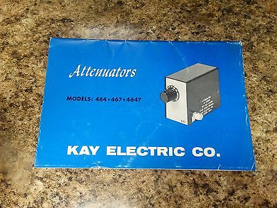 Kay Electric Co. Attenuators Models 464 467 And 4647