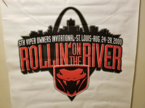 Viper Owners Invitational Banner - Rolling on the River - St. Louis- Collector