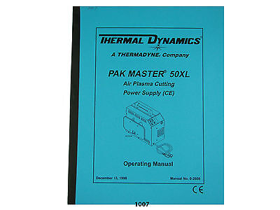 Thermal Dynamics Pakmaster 50 Xl Plasma Cutter Ce Operating Manual 1007