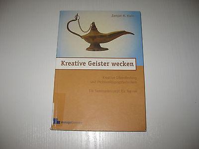 Kreative Geister wecken von Zamyat M. Klein  , 2. Auflage 2007 , ISBN 3936075360 ()