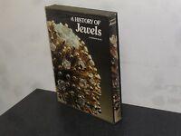 A History Of Jewels 1974 J Anderson Black Orbis Publishing -  - ebay.co.uk
