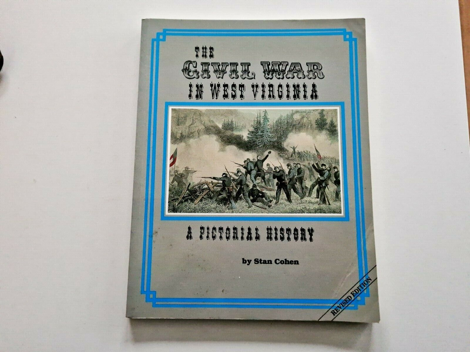 Civil War in West Virginia: A Pictorial History von Cohen, Stan