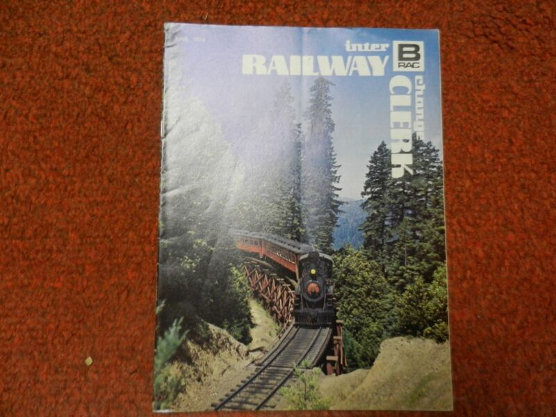 Railway Clerk Interchange Magazine June, 1974