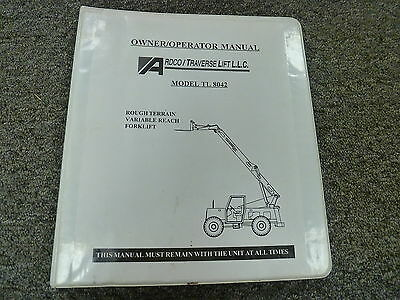 Ardco Tl8042 Variable Reach Forklift Lift Truck Owner Owners Operator Manual