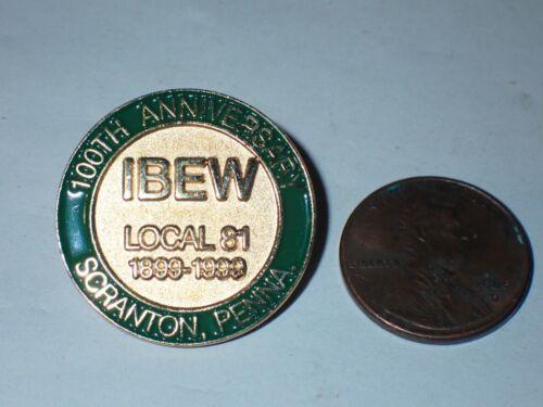 IBEW Collectible Lapel Pin Local 81 Scranton PA 100 Year