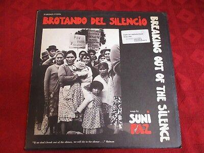 LP SUNI PAZ Brotando del Silencio Breaking Out The Silence PAREDON P 1016 USA
