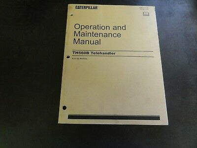Caterpillar Cat Th560b Telehandler Operation Maintenance Manual Sebu7707-04