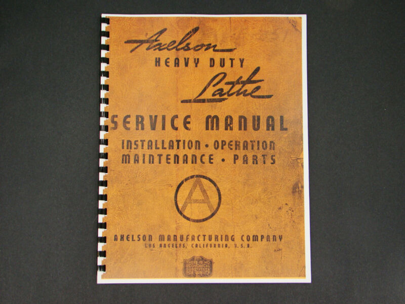 "Axelson 32"" Engine Lathe Operation & Service Manual *11"