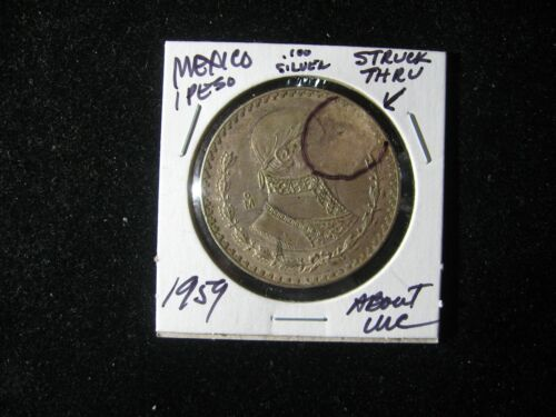 1957 MEXICO 1 PESO 10% SILVER ERROR STRUCK THUR GREASE ABOUT UNC