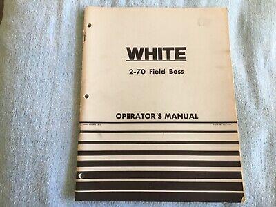 White 2-70 Field Boss Tractor Owners Operators Manual 432 438 Original 1976