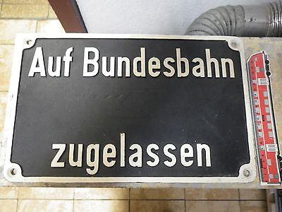 Lokschild Auf Bundesbahn zugelassen von Lokschild groß 39,5 x 25 cm Alu original