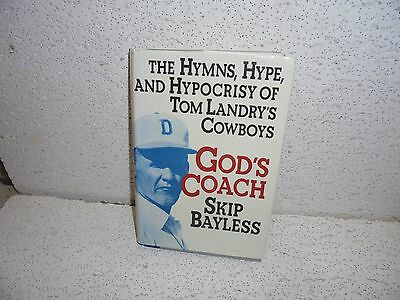 Tom Landry   Gods Coach By Skip Bayless Hardback Book