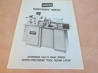 Hardinge Maintenance Manualfor Hlv-h High Speed Tool Room Lathe