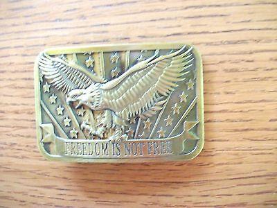 Sponsor Brass Belt Buckle FREEDOM IS NOT FREE w American Eagle Stars & Stripes k