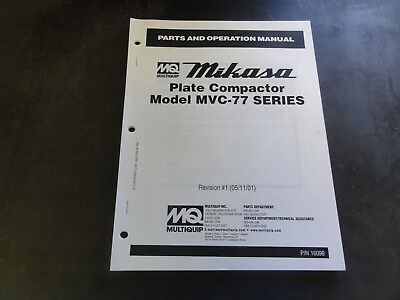Multiquip Mikasa Model Mvc-77 Series Plate Compactor Parts And Operation Manual