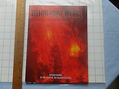 Yellowstone On Fire   1995 Softcover From Staff Of Billings Gazette