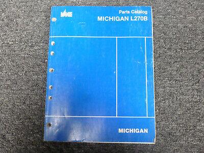 Volvo Michigan Euclid L270b Wheel Loader Parts Catalog Manual