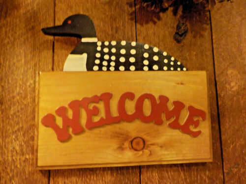 Vintage  Loon Welcome Sign Painted Wood  Handmade Indoor Outdoor Hanging Nos