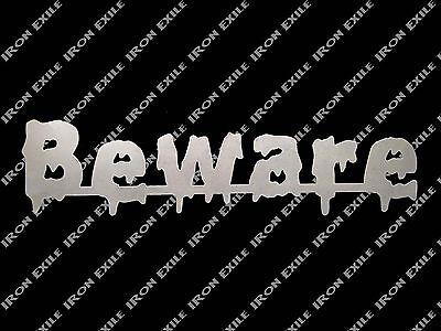 BEWARE -- Metal Door Sign Scary Creepy Zombie Halloween Keep Out No Trespassing