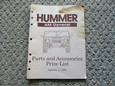 HUMMER H1 1995 PARTS AND ACCESSORIES PRICE LIST: OEM BRAND NEW, UNUSED