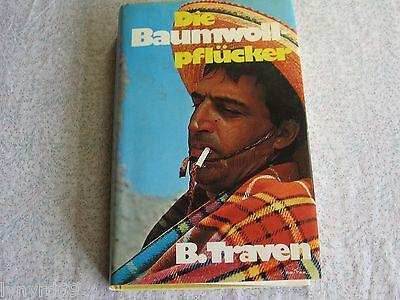 Gebraucht, B. Traven - Die Baumwollpflücker - 1 Buch Roman von 1965 - Weltliteratur gebraucht kaufen  Gladbeck