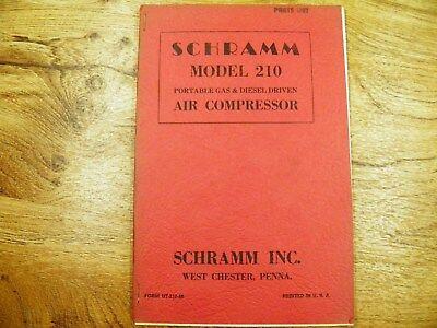 Schramm 210 Air Compressor Portable Gas And Diesel Driven Parts List